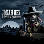 Jonah Hex Motion Comic