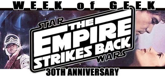 Week of Geek: The Empire Strikes Back 30th Anniversary