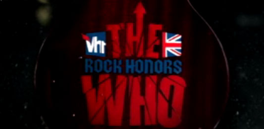 VH1 Rock Honors - The Who