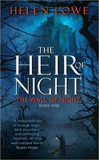 The Heir of Night: The Wall of Night, Book One