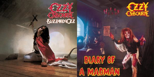 Blizzard of Ozz and Diary of a Madman