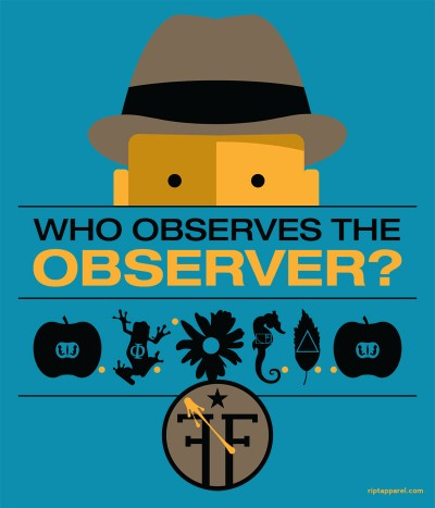 Fringe Shirt - Who Observes the Observer