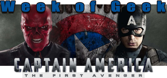 Week of Geek: Captain America: The First Avenger