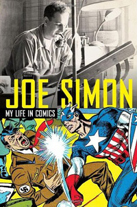 Joe Simon My Life in Comics