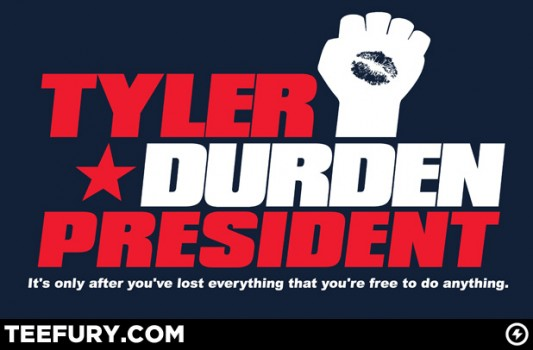 Fight Club Tyler Durden for President