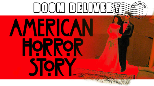 Doom Delivery: FX American Horror Story