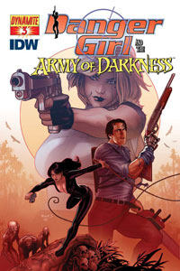 Dynamite Entertainment and IDW Publishing: Danger Girl and the Army of Darkness #3