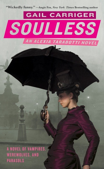 Soulless The Parasol Protectorate