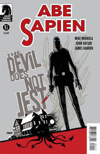 Dark Horse Comics: Abe Sapien: The Devil Does Not Jest #1