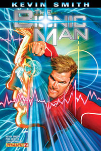 Dynamite Entertainment: Kevin Smiths The Bionic Man #2