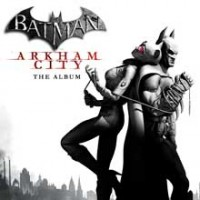 Arkham City Soundtrack