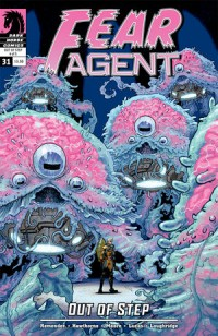 Fear Agent 31 #4