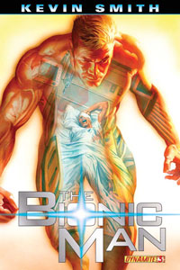 Dynamite Entertainment: The Bionic Man #3
