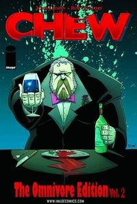 Chew Omnivore Edition, Vol. 2