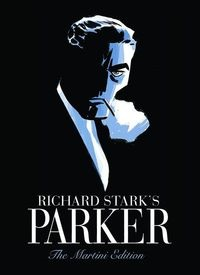 Richard Starks Parker: The Martini Edition