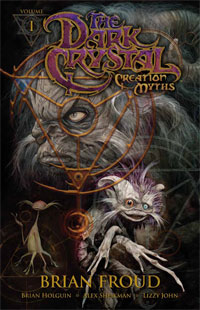 The Dark Crystal, Vol. 1: Creation Myths