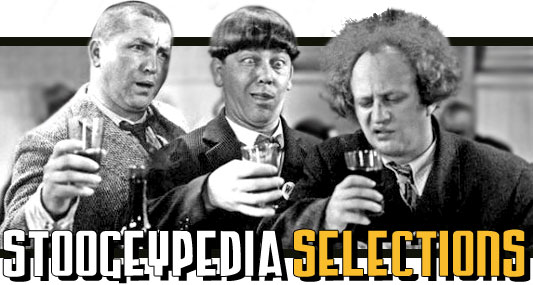 Stoogeypedia Selections: The Three Stooges