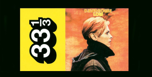 33 1/3 Music Series - David Bowie Low