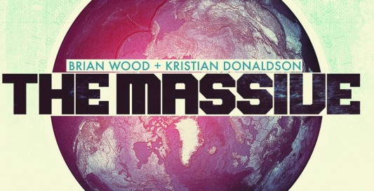The Massive by Brian Wood and Kristian Donaldson