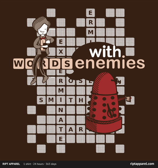 Doctor Who Words with Enemies Shirt