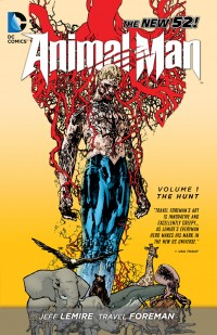 Animal Man Vol. 1: The Hunt by Travel Foreman