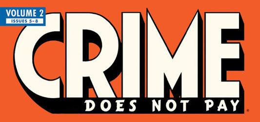 Dark Horse: Crime Does Not Pay Archives, Vol. 2