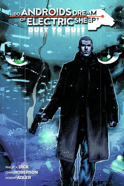 Do Androids Dream Of Electric Sheep: Dust To Dust Vol. 02 TPB
