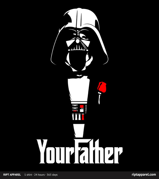 Star Wars Godfather Your Father