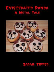 Eviscerated Panda - A Metal Tale