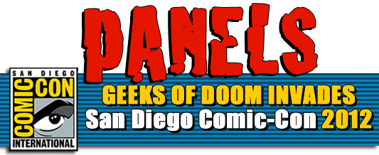 SDCC 2012: Our Complete Panel Coverage Listing