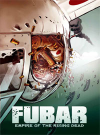 FUBAR II: Empire of the Rising Dead