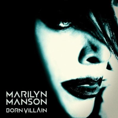 Marilyn Manson Born Villain