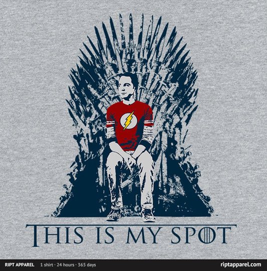 Game of Thrones Big Bang Theory My Spot