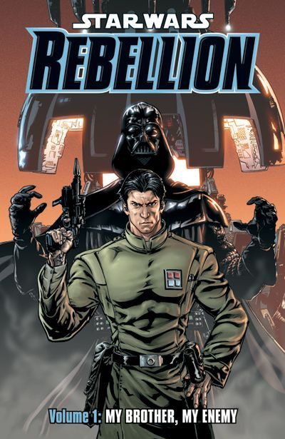 Star Wars: Rebellion Volume 1 - My Brother, My Enemy
