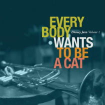 """Everybody Wants To Be A Cat"" album cover"