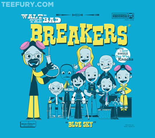 Breaking Bad Walt and the Bad Breakers Shirt