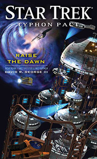 Star Trek: Typhon Pact: Raise The Dawn