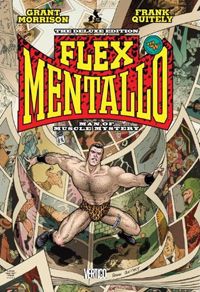 Flex Mentallo: Man of Muscle Mystery, Deluxe Edition