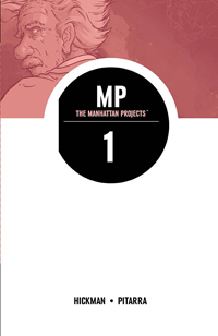 The Manhattan Projects, Vol. 1