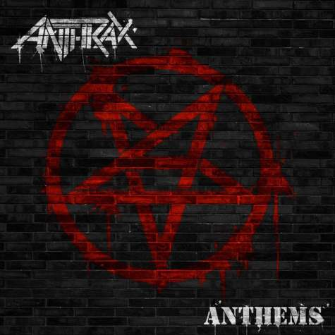 Anthrax Covers Album Anthems