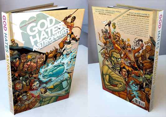 God Hates Astronauts: The Completely Complete Edition Hardcover