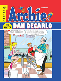 Archie: The Best Of Dan DeCarlo, Volume 4