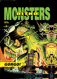 Ditko Monsters, Volume 1: Gorgo