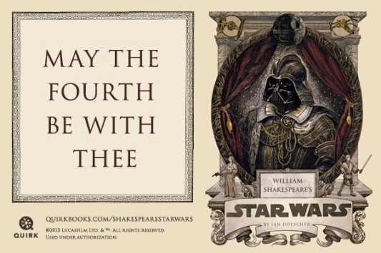 May The 4th Be With Thee: William Shakespeare's Star Wars