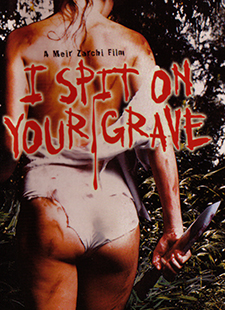 I Spit On Your Grave (Day Of The Woman)