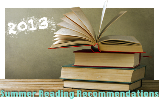 Summer 2013 Reading Recommendations banner