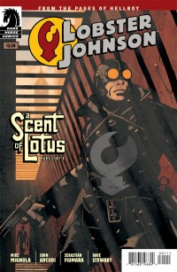 Lobster Johnson: The Scent of Lotus #1