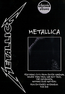 Classic Albums – Metallica: The Black Album