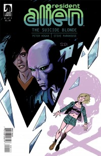 Resident Alien: The Suicide Blonde #1