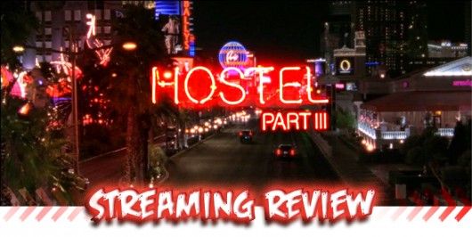 Streaming Review: Hostel Part III banner